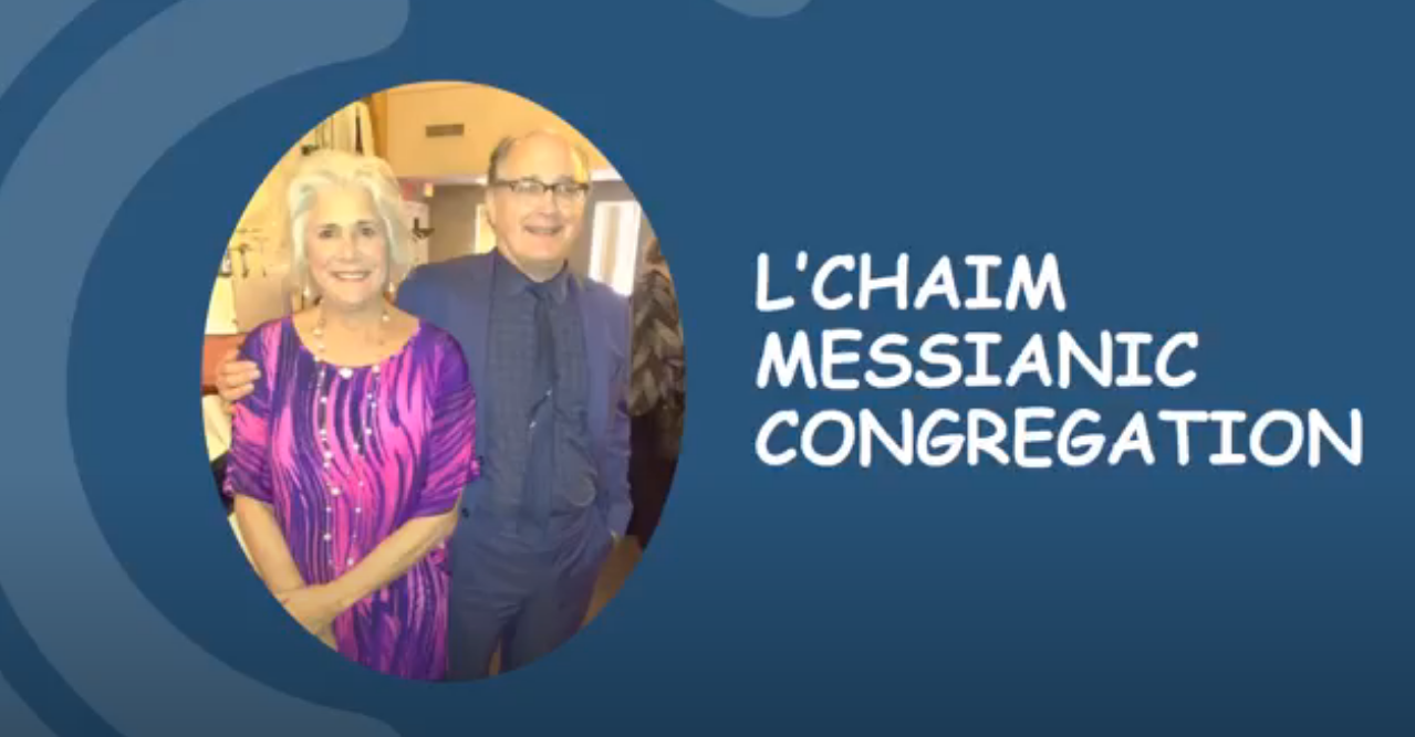 L'Chaim_Messianic_Congregation_FAMILY_VIDEO_5.10.20
